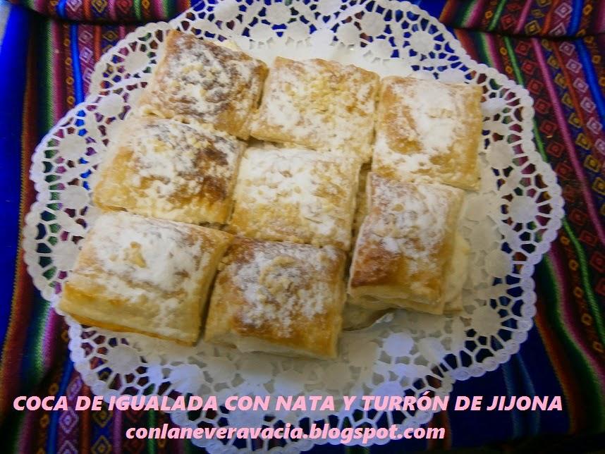 COCA DE IGUALADA CON NATA Y TURRÓN DE JIJONA